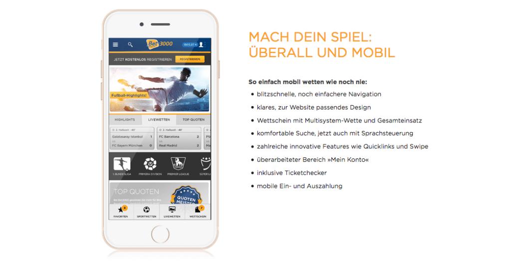 Auch die mobile Sportwettenumgebung kann sich sehen lassen: Eine eigene Bet3000 App sorgt für vielversprechenden Wettspaß
